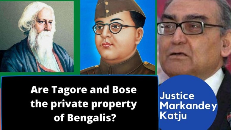 Are Tagore and Bose the private property of Bengalis