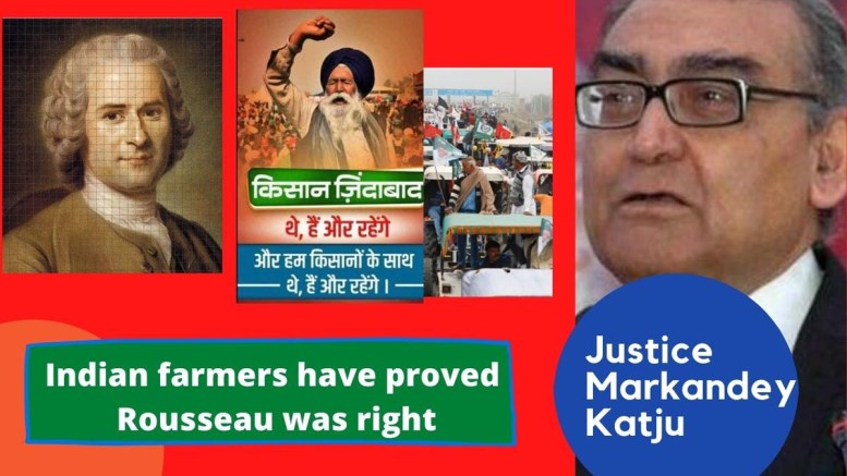 Indian farmers have proved Rousseau was right