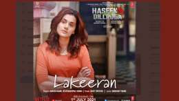 Lakeeran From Haseen Dillruba Out Soon