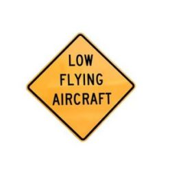 low flying aircraft cautions