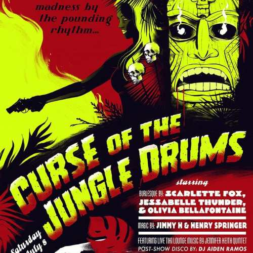 Drunken Devil Curse of the Jungle Drums Immersive Horror Party by Matt Dorado