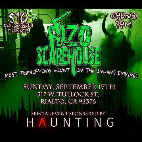 Rizo Scarehouse - Haunting invasion - special event - vendors - food - live music - haunted house - inland empire
