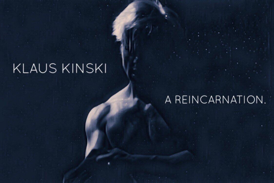 Klaus Kinski - A Reincarnation