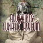 All Saints Lunatic Asylum