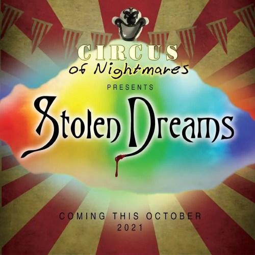 Circus of Nightmares - Stolen Dreams - Home Haunt - Burbank - CA