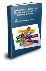 social media marketing: the art and science of building a brand