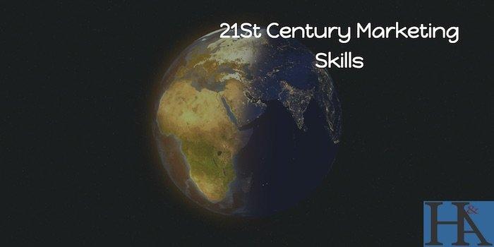 marketing skills for the 21st century
