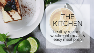 healthy recipes, weeknight meals & easy meal prep
