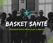 PRESCRIPTIONS MÉDICALES DE BASKET SANTÉ A BERCK-SUR-MER