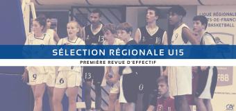 Sélection Régionale U15 : Premier rendez-vous.