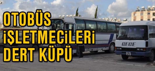 Otobüs işletmecileri dert küpü