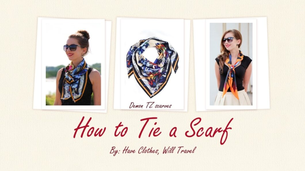 My Favorite Ways to Tie a Scarf: Video