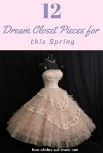 Dream Closet Wishlist – Spring Edition