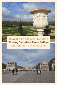 Visiting Versailles with Mallory