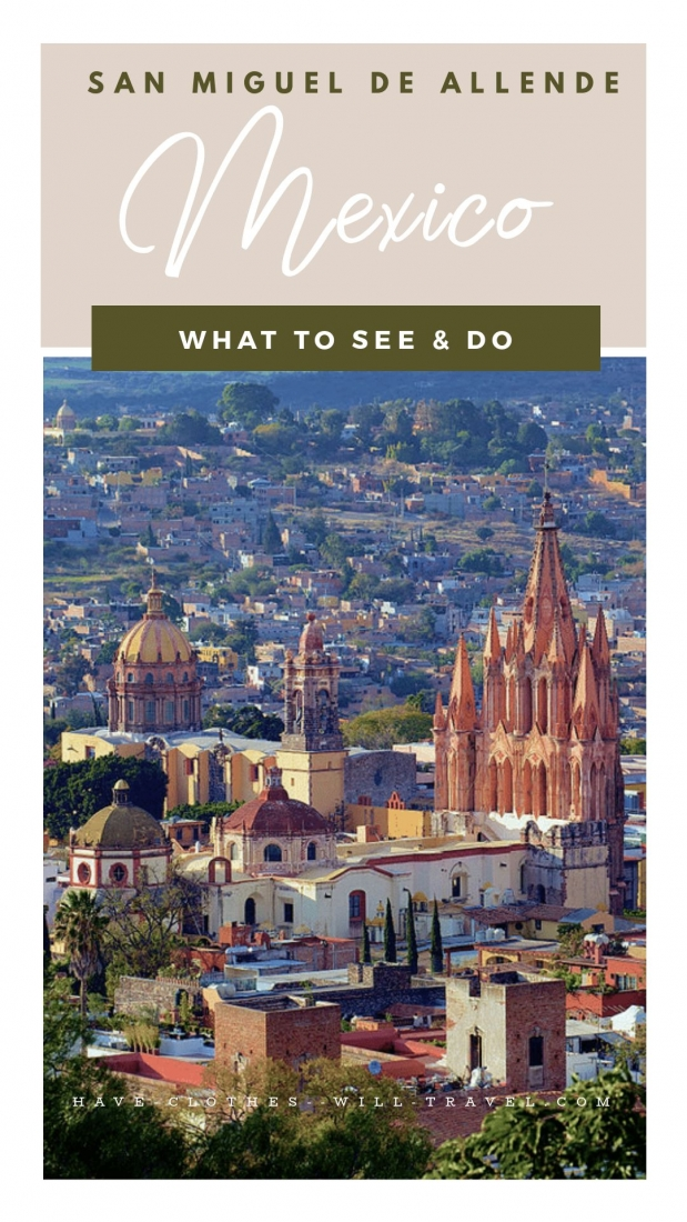 Mexico's Hidden Gem -The City of San Miguel de Allende