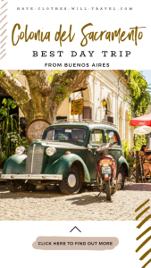 Colonia del Sacramento, Uruguay - How to Do the Best Day Trip From Buenos Aires