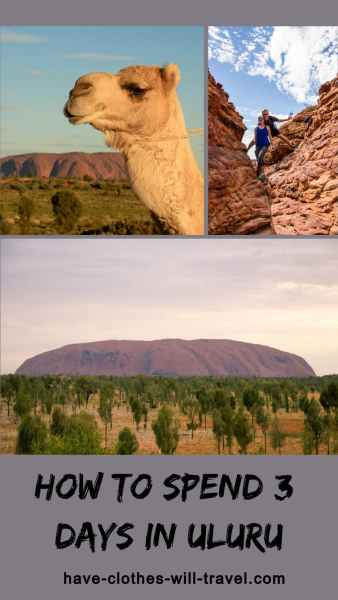 How to Spend 3 Days in Uluru, Australia