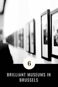 6 Brilliant Museums in Brussels