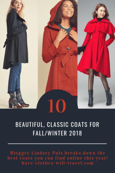 10 Beautiful, Classic Coats For Fall/Winter 2018