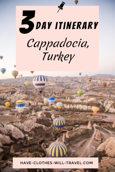 How to Spend 3 Days in Cappadocia, Turkey – The Ultimate Itinerary