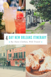 How to Spend 4 Days in New Orleans – The Ultimate Itinerary