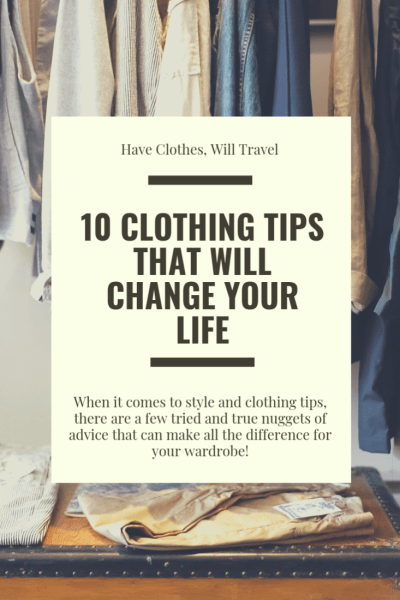 10 Clothing Tips That Will Change Your Life