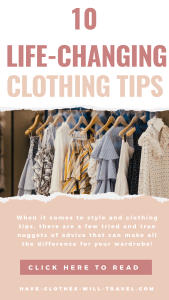 Clothing tips that will change your life