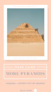 More Pyramids Near Cairo – Saqqara (Djoser's Step Pyramid) + Ancient City of Memphis
