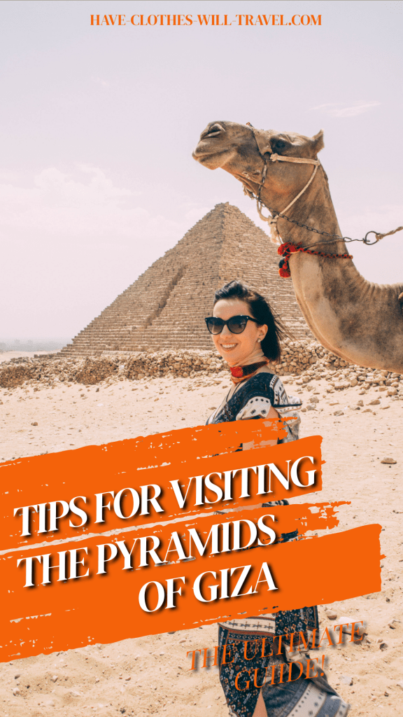 Pyramids of Giza – 10 Tips to Know Before You Go