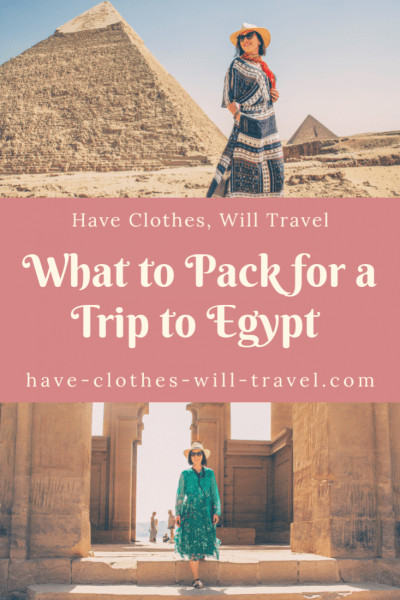 What to Pack for a Trip to Egypt for Women (to be Stylish, Comfortable & Modest)