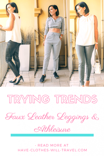 Trying Trends - Faux Leather Leggings & Athleisure