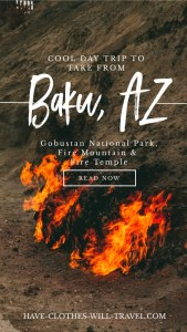 Cool Day Trip to Take from Baku, Azerbaijan to Gobustan, Fire Mountain & Fire Temple