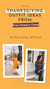 Outfit Ideas for Thanksgiving From Formal to Casual