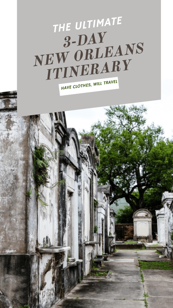 The Ultimate 3-Day New Orleans Itinerary