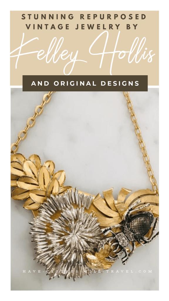 Kelley Hollis Jewelry Features Stunning Repurposed Vintage Pieces & Original Designs