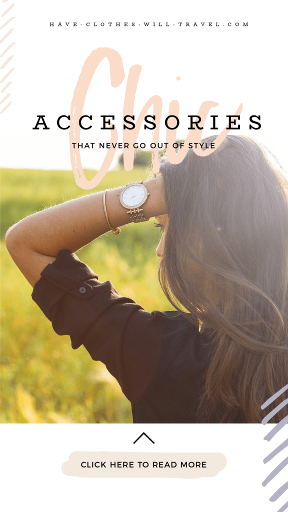 7 Chic Accessories That Never Go Out of Style