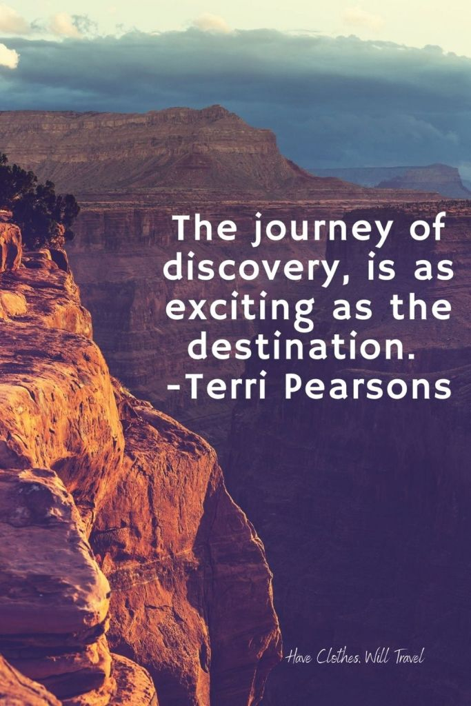 The journey of discovery, is as exciting as the destination.