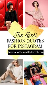 270 Fashion Quotes for the Perfect Instagram Caption