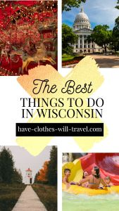 25+ Cool Things to Do in Wisconsin by a Wisconsinite