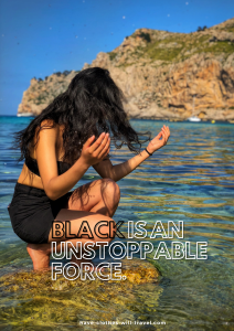 Black is an unstoppable force.