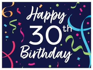 Happy 30th Lawn Sign