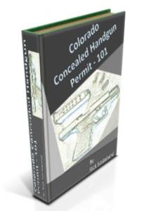 Colorado Concealed Handgun Permit 101
