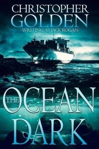 Haverhill House Publishing — The Ocean Dark by Christopher Golden