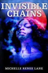 Haverhill House Publishing — Invisible Chains by Michelle Renee Lane