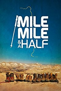 movie, travel film, what were watching, Mile Mile and a Half