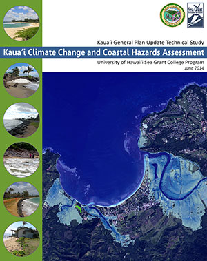 front cover of report: Kauai Climate Change and Coastal Hazards Assessment