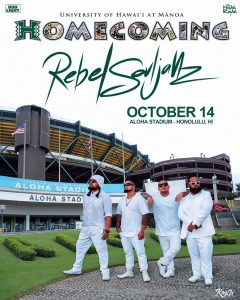Rebel SoulJahz standing in front of Aloha Stadium in UH Manoa homecoming poster