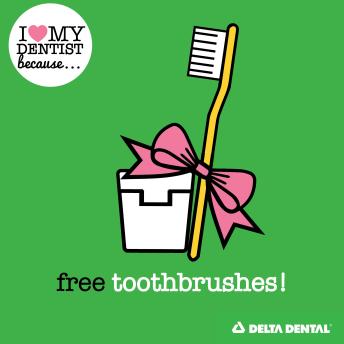Reason 4 - Free Toothbrushes_Free Dental Swag BLOG