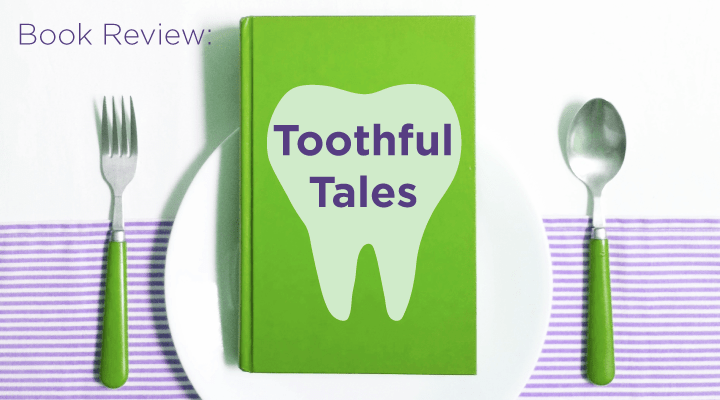 """Toothful Tales"" Children's Book Teaches Kids the Importance of Dental Health"