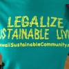 Legalize Sustainable Living shirt Hawaii sustainable community.org